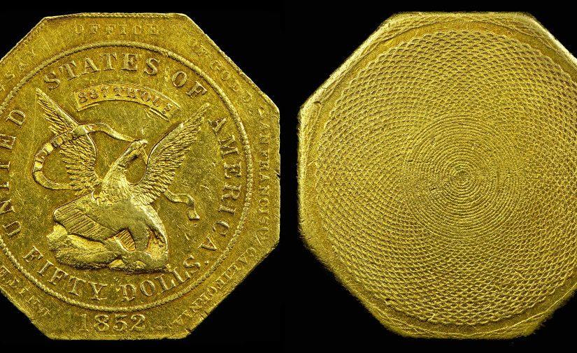 The Octagonal 50 Dollar Gold Slug, 1851